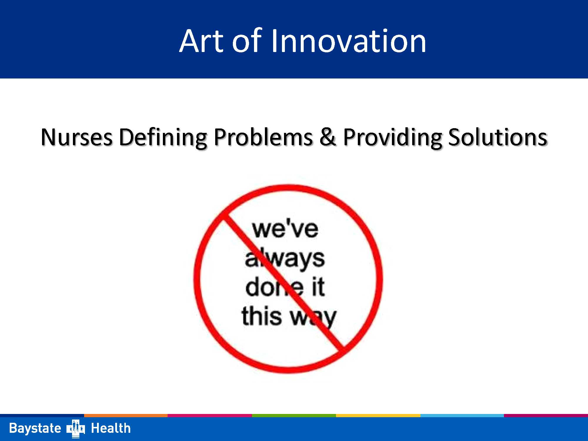 Nursing: The Art of Innovation