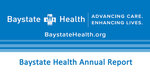 Baystate Health Annual Report - 2015 by Mark Keroack MD and James Sadowsky Chair, BH Board of Trustees