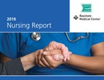 Baystate Medical Center Nursing Report - 2016 by Christine Klucznik DNP, RN