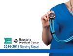 Baystate Medical Center Nursing Report - 2014/2015 by Christine Klucznik DNP, RN