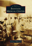 Baystate Medical Center (Images of America Series)