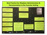 Best Practice for Alteplase Administration & Documentation in the Vascular Setting